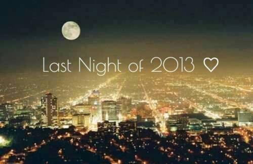 Last night of 2013