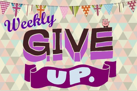weekly give up